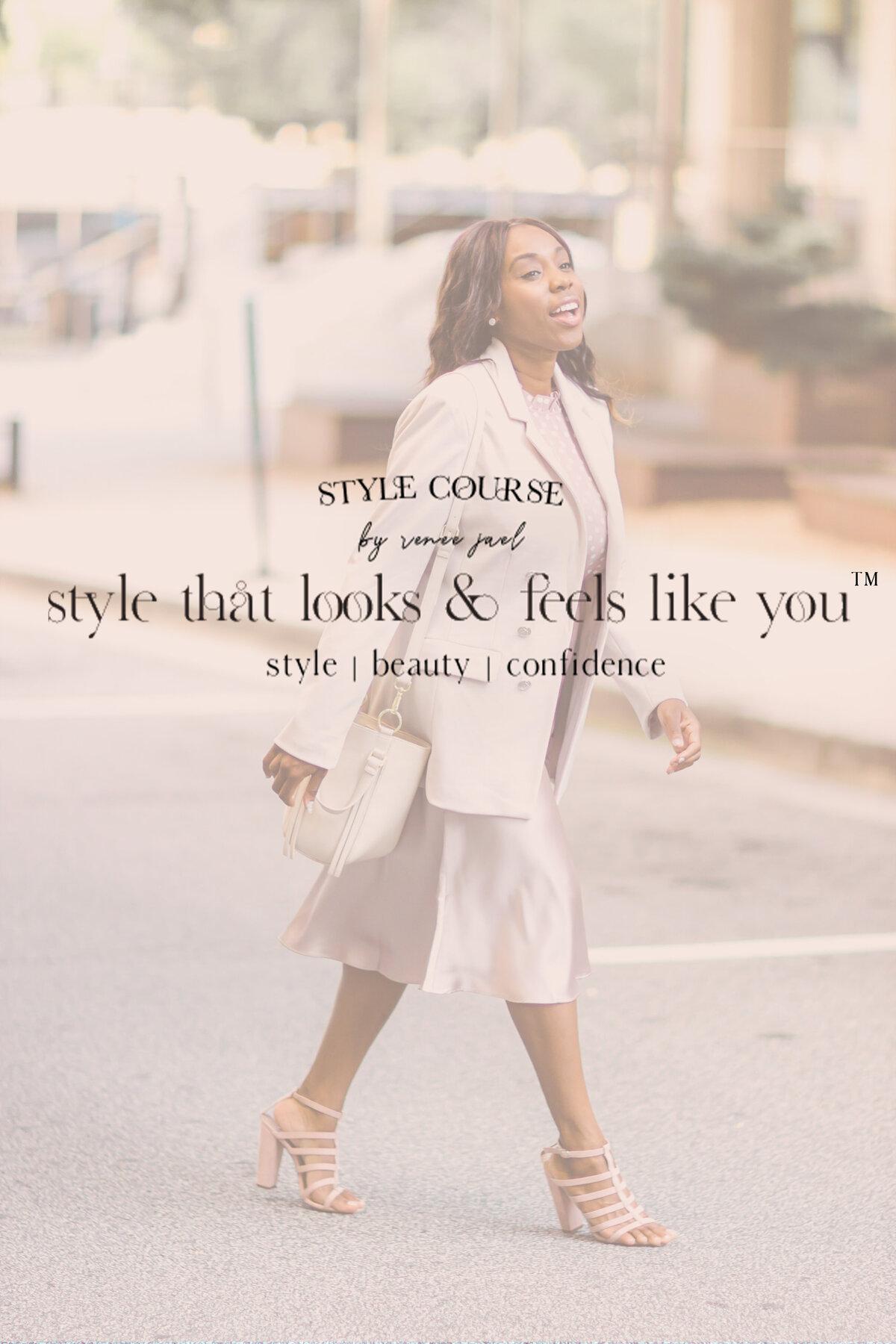 Style that looks and feels like you