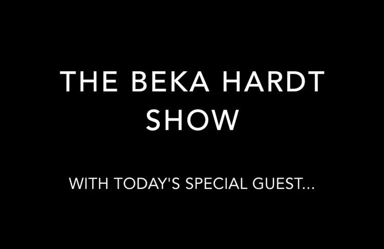 """The Beka Hardt Show"" by Beka Hardt & Grace Thompson"