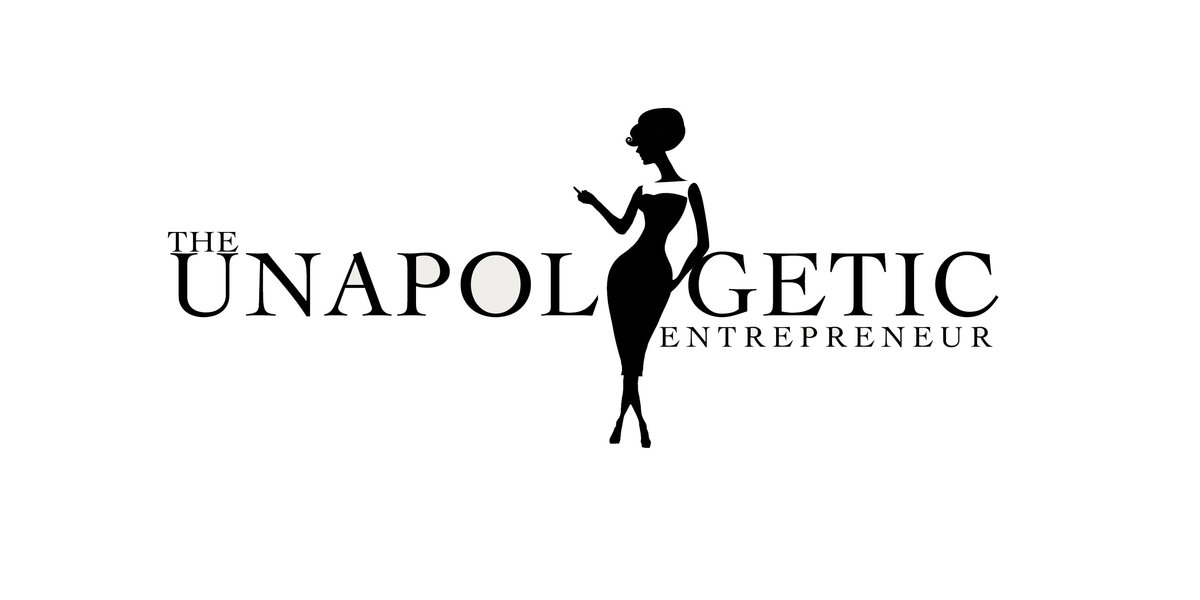 unapologetic entrepreneur
