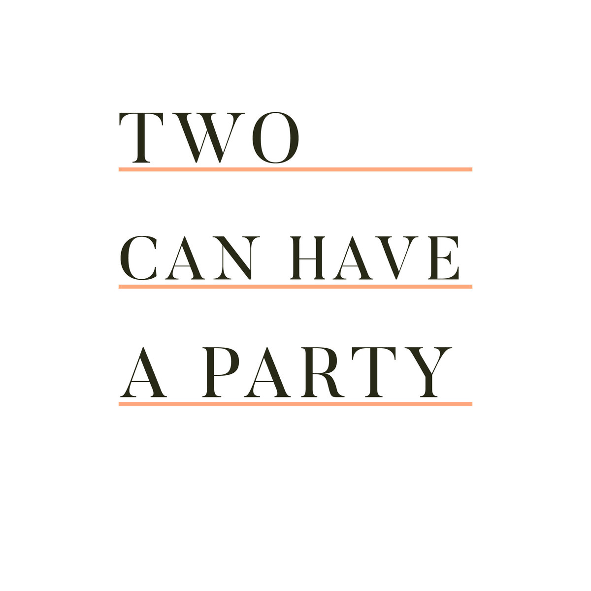 two-can-have-a-party-01