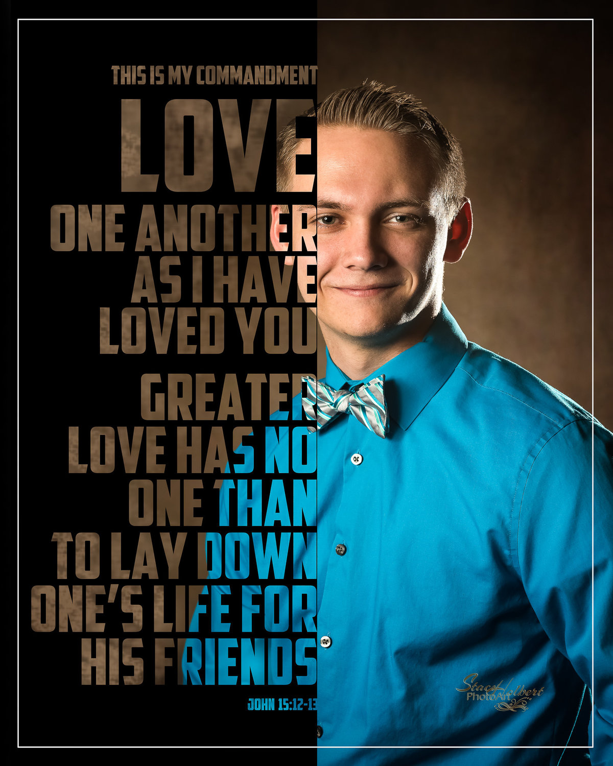 Senior Photo with Word Art Scripture Quote. Photo by Stacy Holbert, Booneville AR