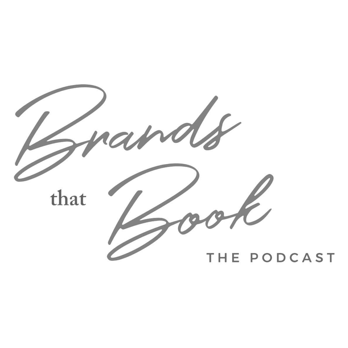 brands that book podcast