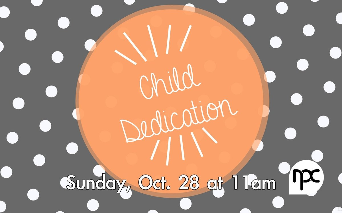 Baby Dedication October