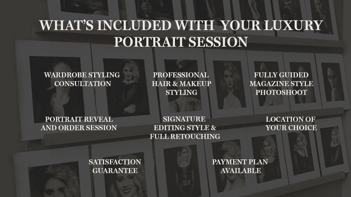 What's included with your luxury portrait session