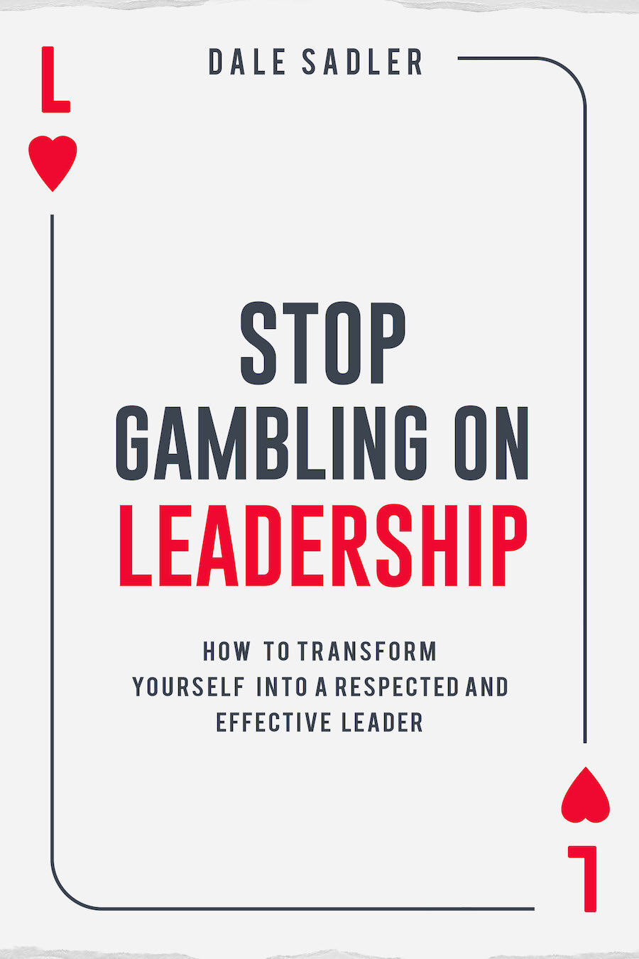 Stop-Gambling-on-Leadership