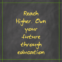 Reach_Higher._Own_your_future_through_education
