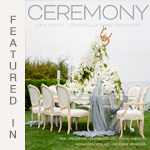 Ceremony Magazine