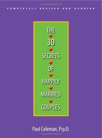 30 Secrets of Happily Married Couples