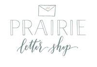 prairie letter shop