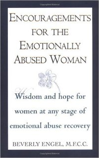 Encouragements for the Emotionally Abused Woman