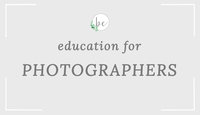 Education for photograpghers