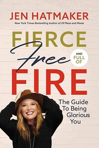 Fierce Free and Full of Fire Book Cover