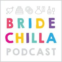Bridechilla Podcast