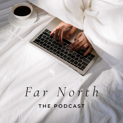 farnorthpodcast