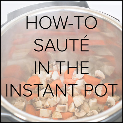 tutorial for saute button on instant pot