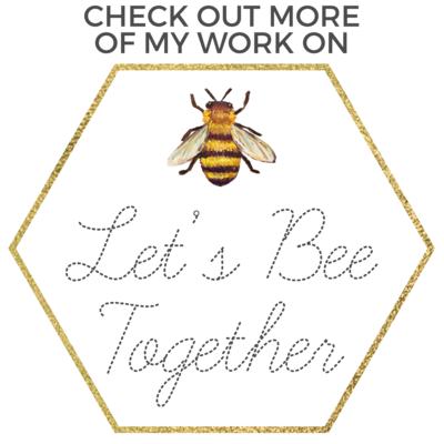 check out more of my work on Let%27s Bee Together