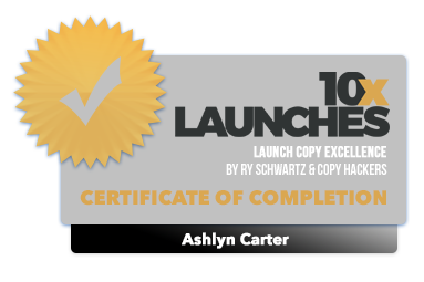 10x Launches - Badge of Completion - Ashlyn Carter