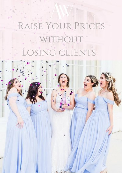 raise your prices without losing clients