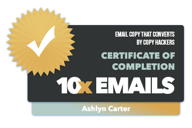 10x Emails - Badge of Completion - Ashlyn Carter