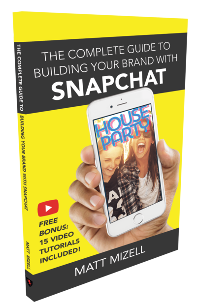 Complete Guide to Building Your Brand with Snapchat 5