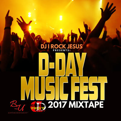 D-Day Music Fest 2017 Mixtape copy