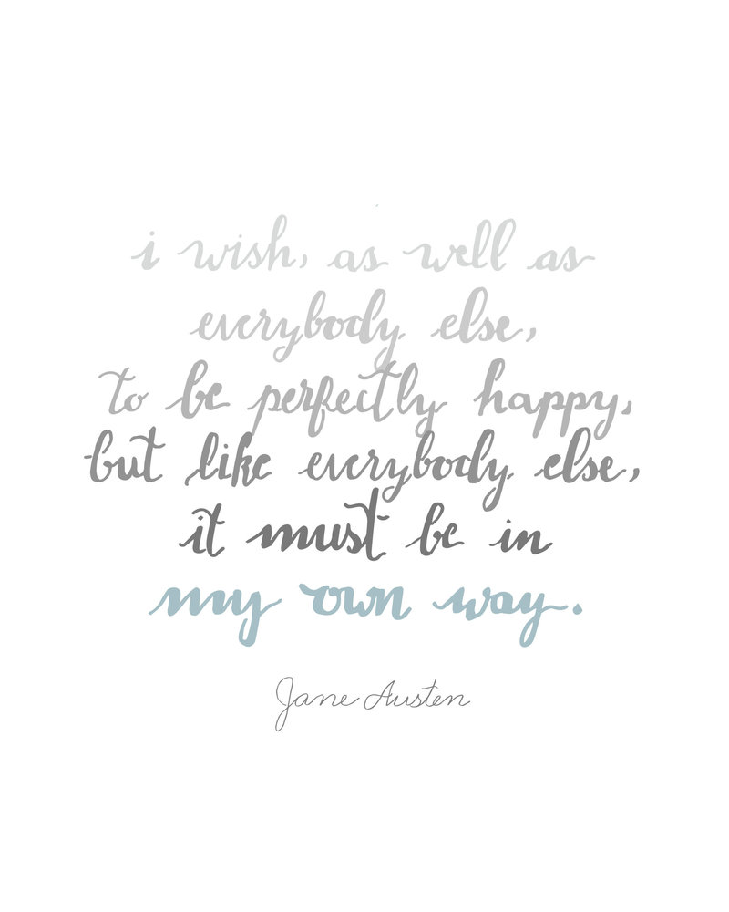 Jane Austen - I wish as well as everybody else-Plain