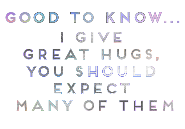 good to know - HUGS