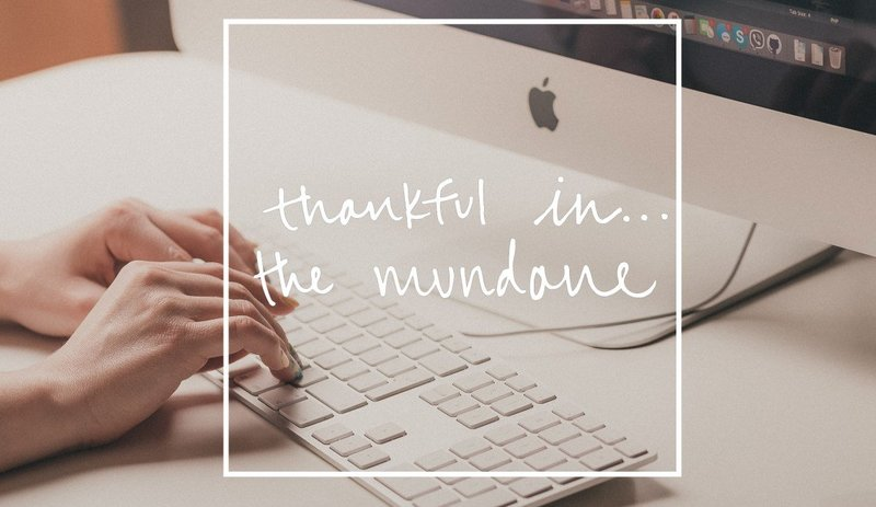 Thankfulin_mundane_feature-1
