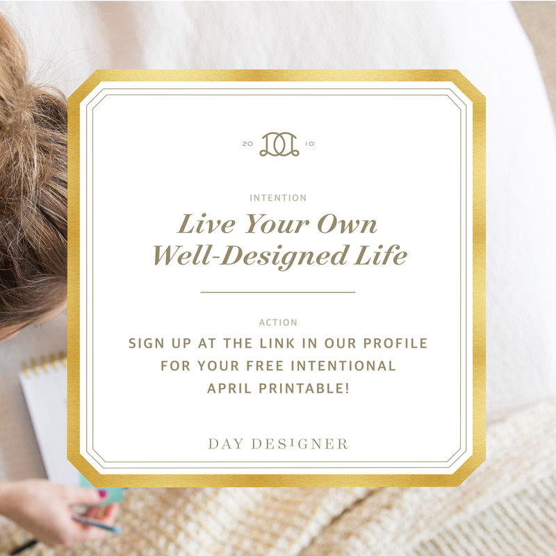 This past April I freelanced with the Day Designer team on their Intentional April campaign. First, they are such a fabulous group of people and I loved working for them! Second, this project was a blast as I meshed photography and design and saw the Day Designer team bring the completed designs to life through their blog and social media posts. The project included styling and capturing images fitting to their brand style, and designing the corresponding social media posts.