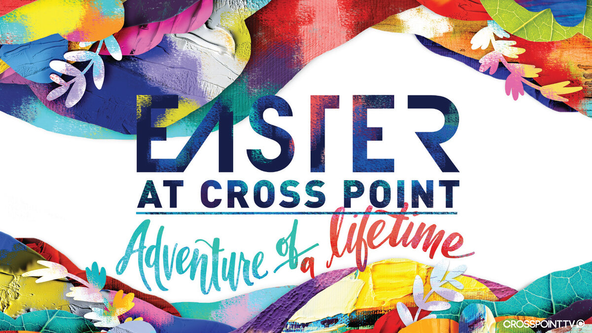 Easter: Adventure of a Lifetime Graphic