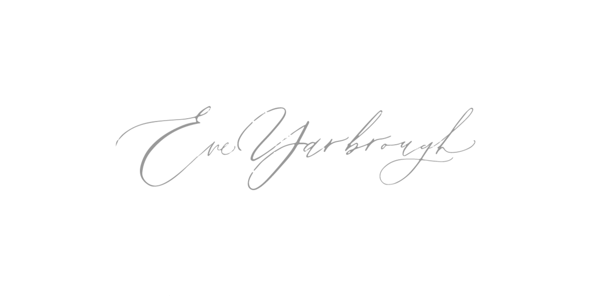 Eve Yarbrough  Custom  Calligraphy Logo