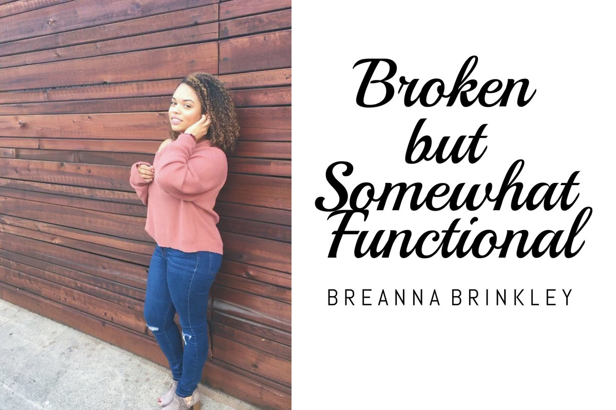 Breanna Brinkley Broken But Somewhat Functional FREED Magazine copy