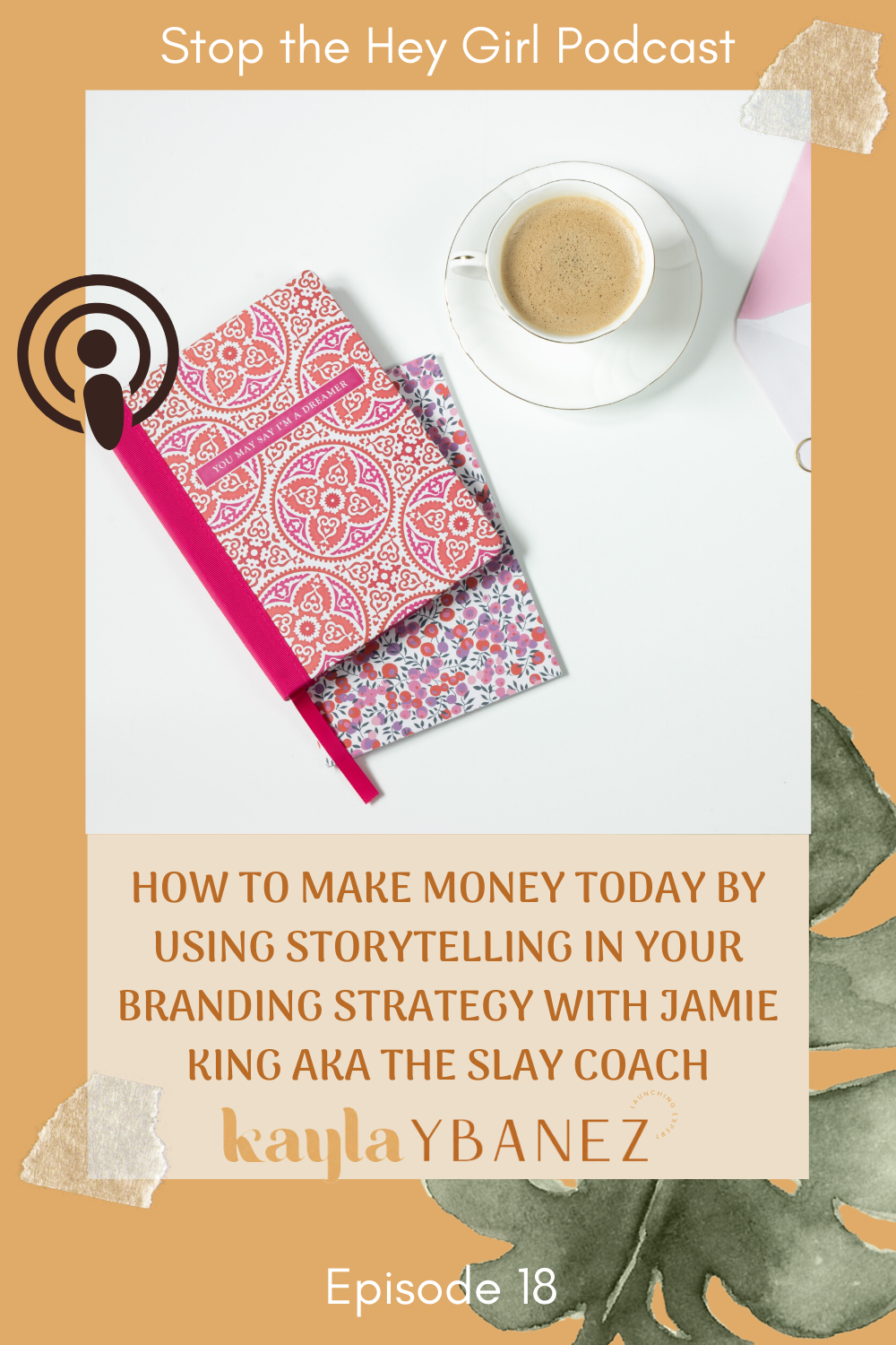 How to Use Storytelling to build your personal brand and make money today with Jamie King_The slay coach7