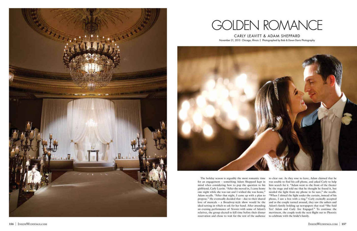 Always happy for our couples when their wedding is selected for publication, especially in Inside Weddings magazine, who we adore so much! Congrats to Carly and Adam for your wedding being featured in the Summer 2016 edition. A huge thank you to Randy Schuster & Associates who introduced us and planned this beautiful wedding, and to the talented designer, Rishi Patel and his team at HMR Designs who made this magic happen at the InterContinental Hotel in Chicago. Click here for a list of vendors.