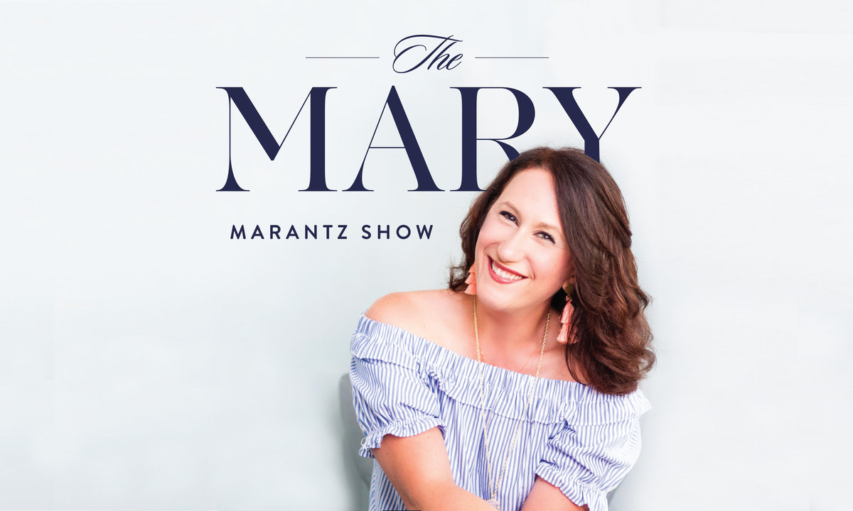 The Mary Marantz Show