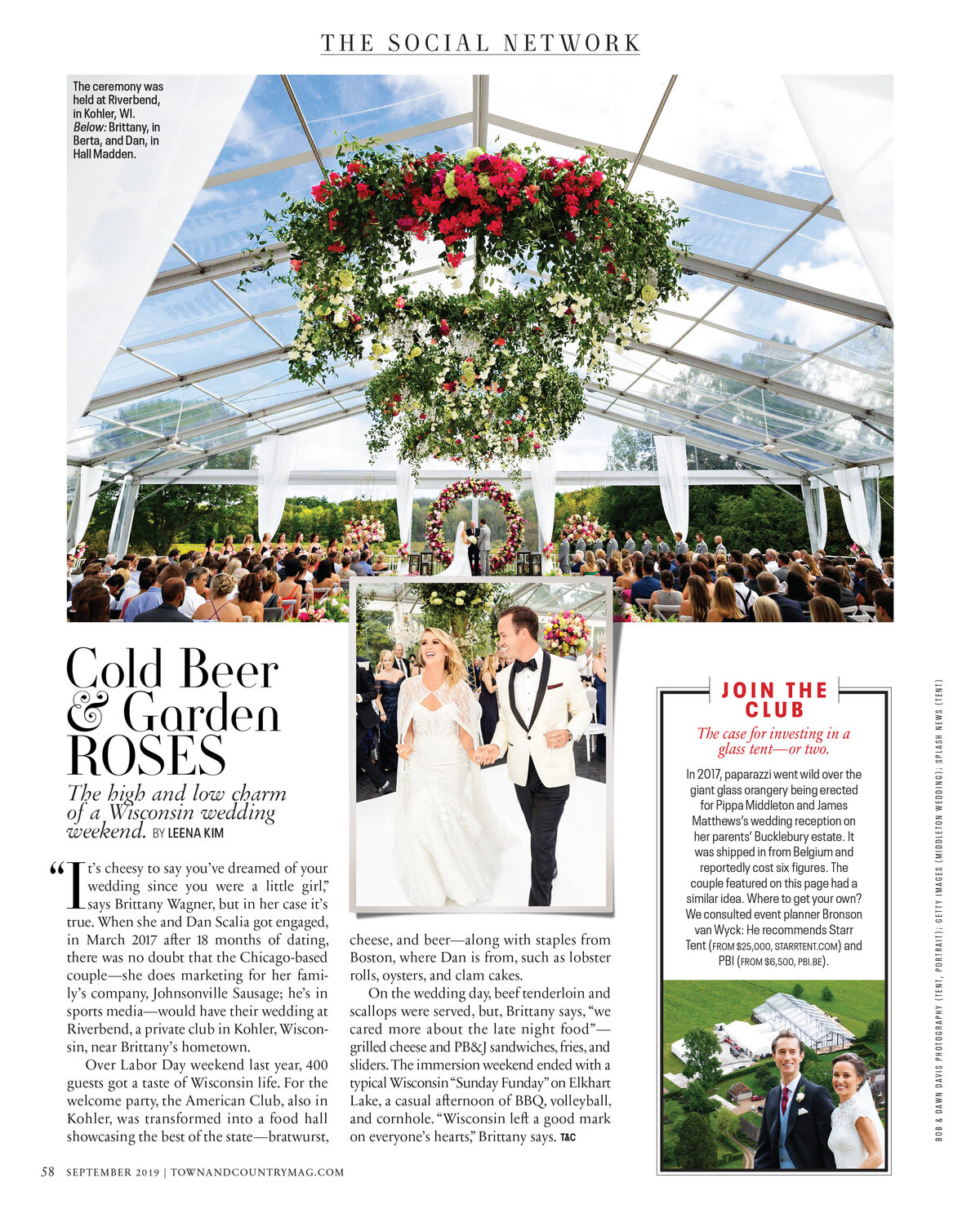 We love seeing Brittany and Dan's wedding at Riverbend in Kohler, WI in the September 2019 edition of Town&Country. This incredible wedding was designed by the exceptionally talented, Vince Hart of Kehoe Designs. He knocked this out of the park with his extraordinary team! And who doesn't LOVE when Zac Brown Band is the surprise entertainment? So fun  Click here for a list of vendors.