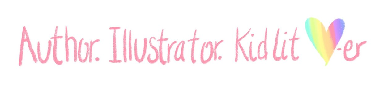 Text saying Author. Illustrator. Kidlit lover