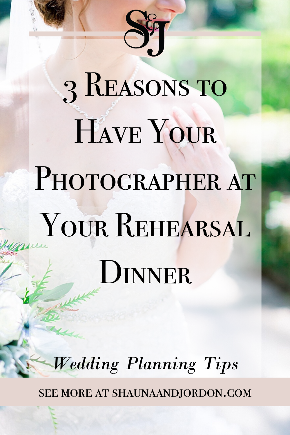 3 Reasons to Have Your Photographer at Your Rehearsal Dinner1