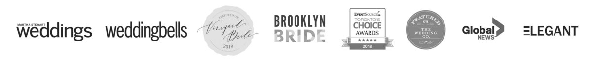 As Featured In Martha Stewart Weddings, Wedding Bells Canada, Vineyard Bride, Brooklyn Bride, The Wedding Co., Eventsource.ca Toronto's Choice Awards, Global News