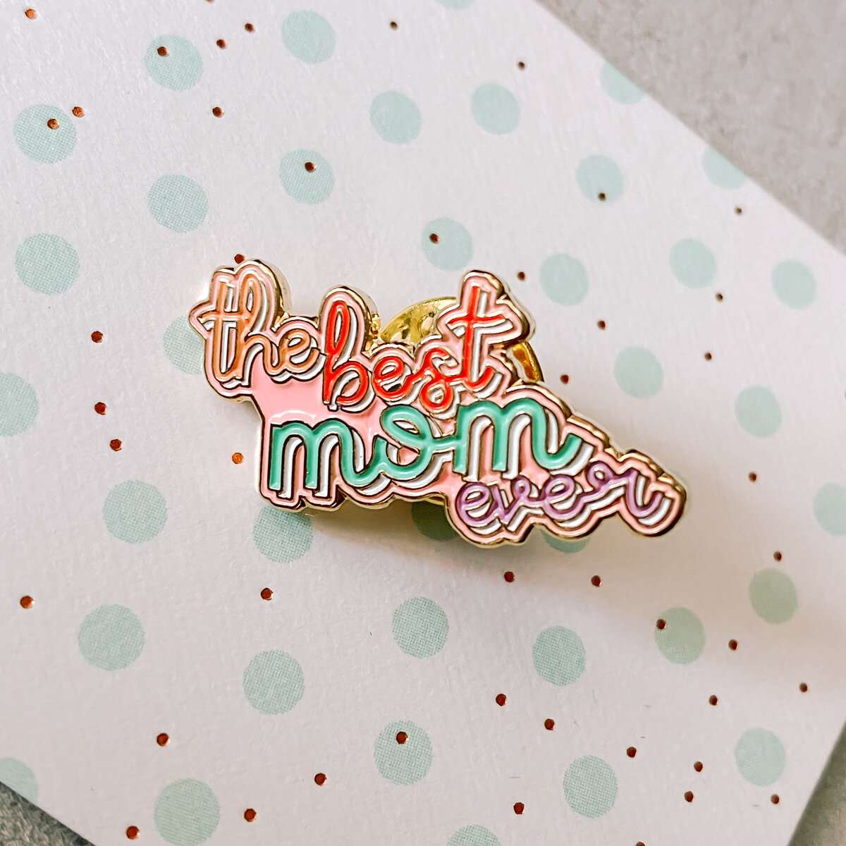 Best_Mom_Ever_Enamel_Pin-4
