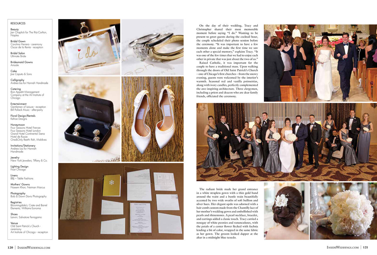 We are always so excited when one of our couple's weddings is selected to be featured in a magazine, especially Inside Weddings. It's one of the best resources for brides who are looking the hottest trends. Event Designer, Vince Hart from Kehoe Designs. recalls that Tracy and Chris wanted the inspiration from their wedding to come from Tracy's love of fashion, themed around a winter wonderland. Kehoe did and amazing job along with, BCR Events, their event planner. Click here for a list of vendors.