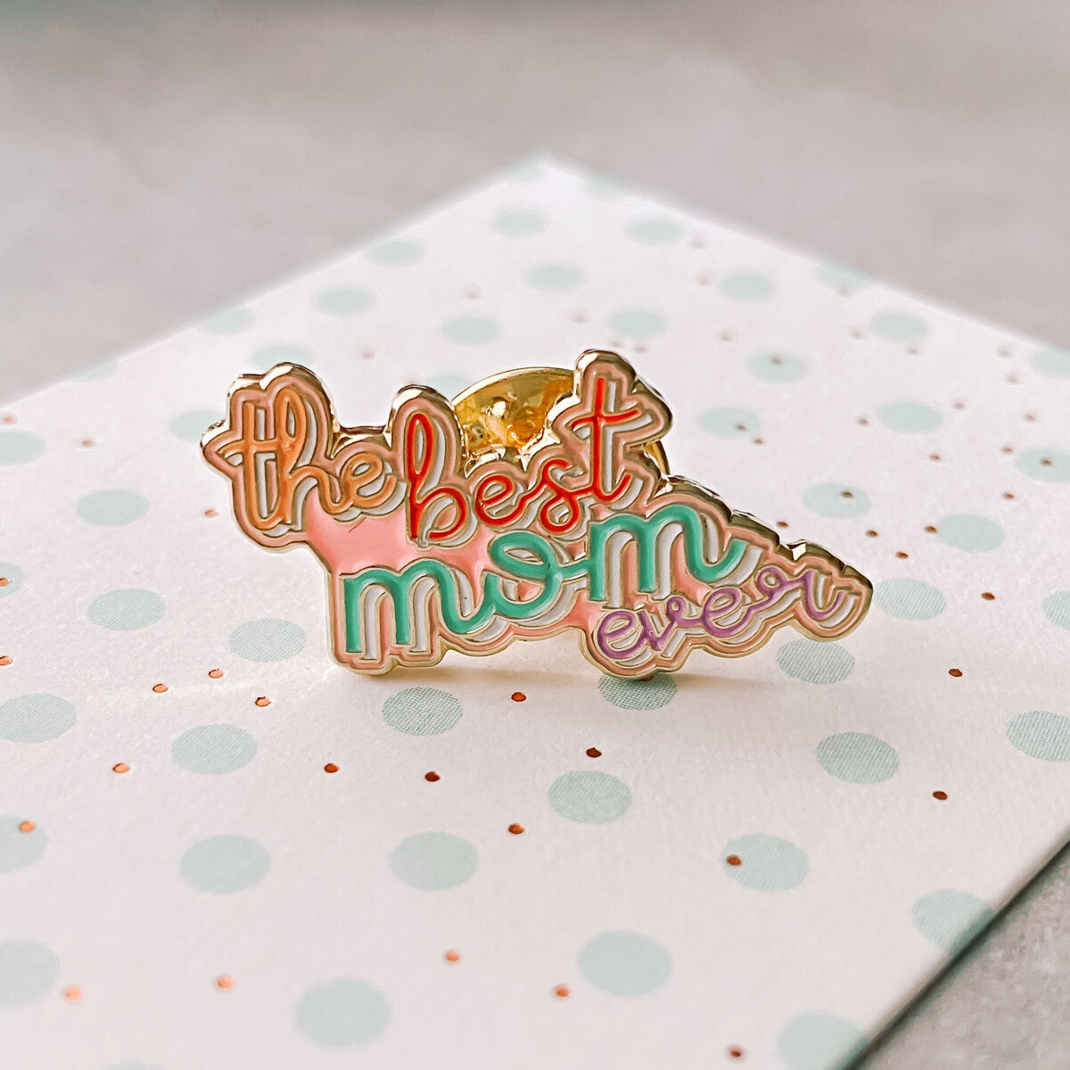 Best_Mom_Ever_Enamel_Pin-3