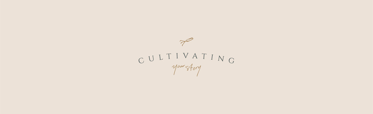 Primary logo and branding for Cultivating Your Story. Branding crafted by Rhema Design Co.