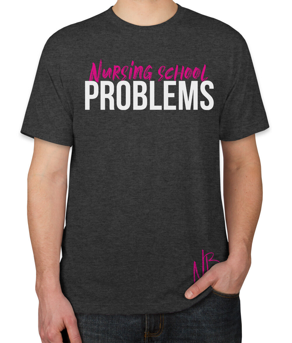 Unisex-nursing school-problems-black-tshirt