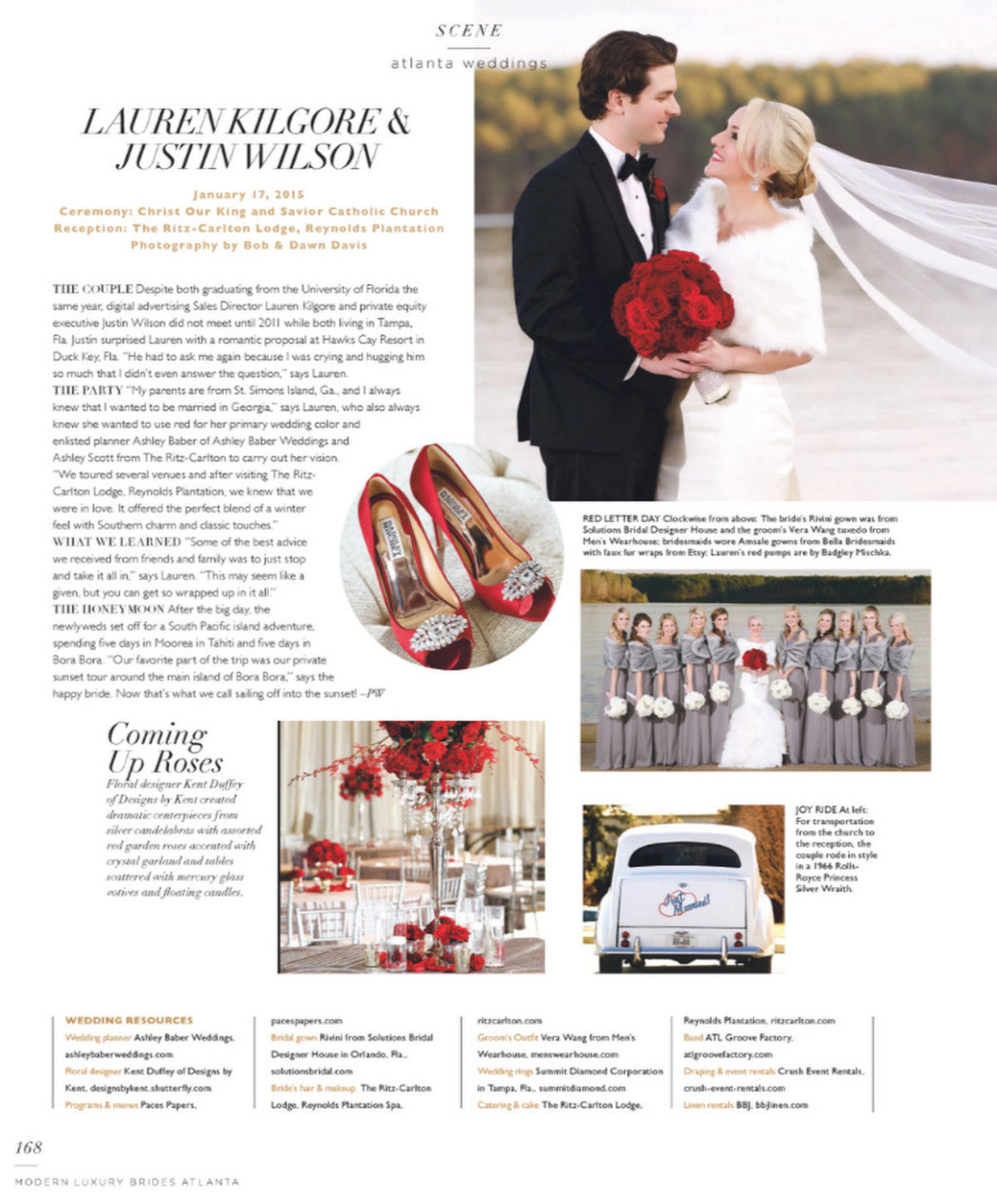 What an honor to see Lauren and Justin's wedding featured in Modern Luxury Brides - Atlanta June 2015 edition. Thank you Phebe Wahl for selecting their beautiful wedding at The Ritz-Carlton Lodge, Reynolds Plantation to be featured... such an incredible honor! Hugs and kisses to all who made this wedding a dream come true for Lauren & Justin!