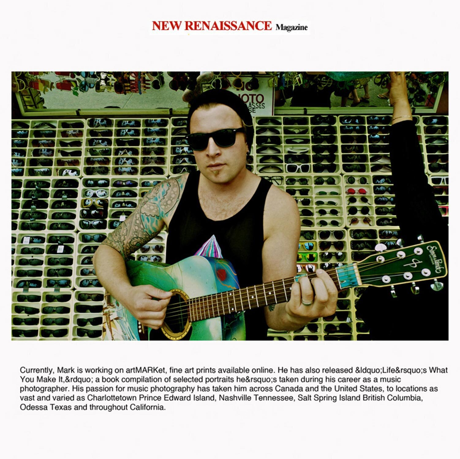 Article featuring Los Angeles based Mark Maryanovich Photography portrait of musician wearing sunglasses while strumming blue guitar standing in front of rows of sunglasses Publication New Renaissance Magazine page 4