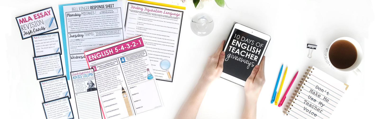 A hand holds an iPad that says 10 Days of English Teacher Giveaways.  Beside it are assignments that teachers will get if they sign up..  There are English bell ringers, MLA revision cards, figurative language, and Shakespeare assignments.