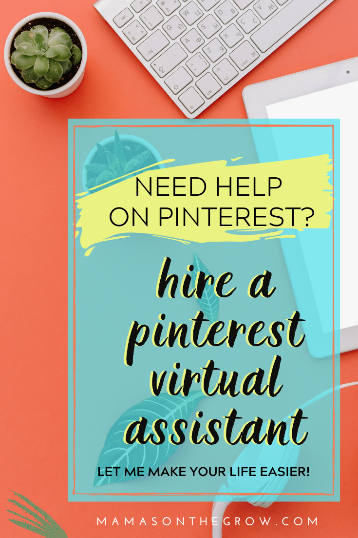 Need Help on Pinterest- Hire a Pinterest Manager - Mamas on the Grow- 2
