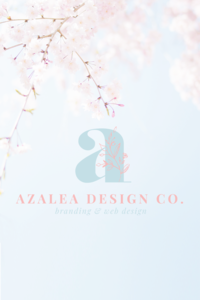 Azalea Design Co. branding against blossom image