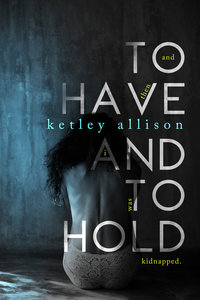 ToHaveAndToHold Amazon (1) (1)